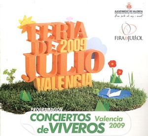 Conciertos de la feria de julio 2009 valencia