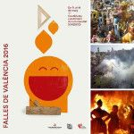 Programa de Fallas 2016 y calendario de actos falleros: Castillos, Mascletàs, Ofrenda y Cremà