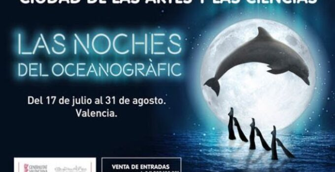 noches del oceanografico