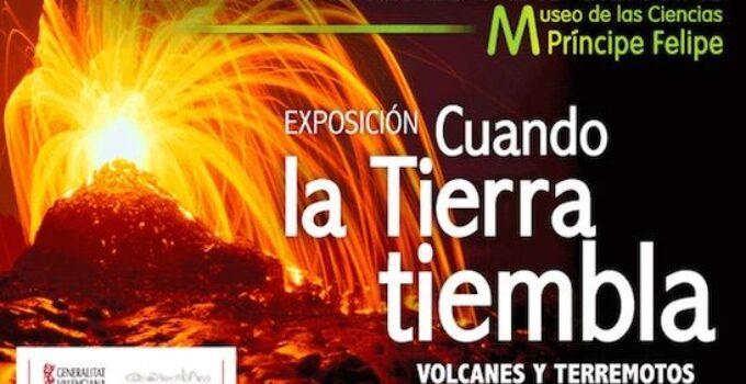 Los volcanes y terremotos como nunca los has visto en el Museo de las Ciencias