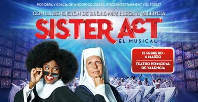 Sister Act, el musical llegará a Valencia