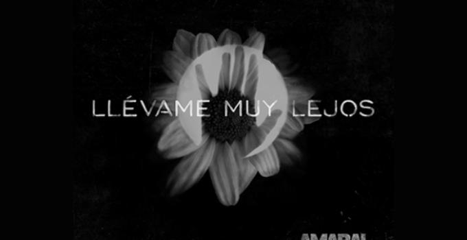 Amaral y su canción 'Llévame muy lejos'