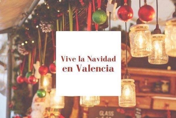 vive la navidad en valencia