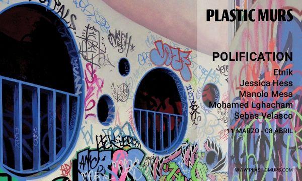 Exposición: POLIFICATION