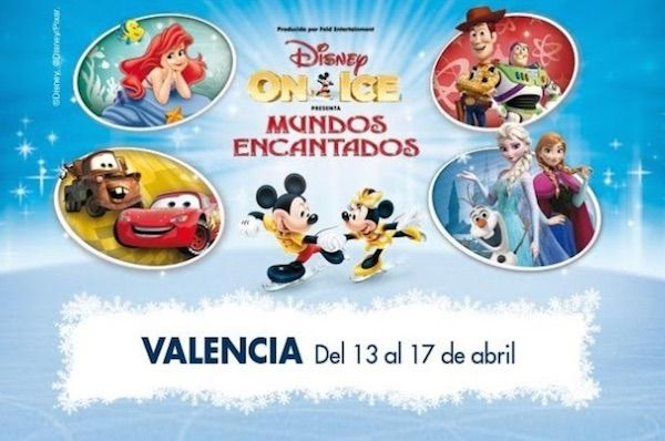 disney on ice valencia entradas