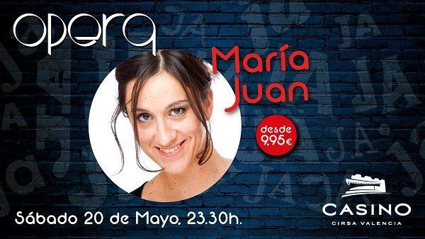 María Juan y su cómica visión del mundo en Casino Cirsa Valencia valencia