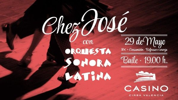 Chez José, fiesta de música latina en Casino Cirsa Valencia