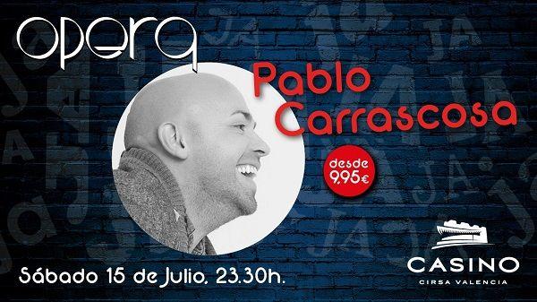 Pablo Carrascosa Casino Cirsa Valencia  julio