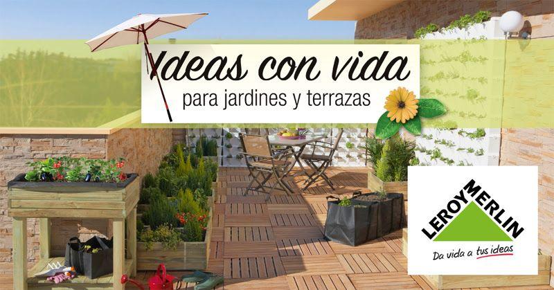 Awesome Leroy Merlin Nos Presenta Sus Ideas Para Jardines Y Terrazas En Tapineria
