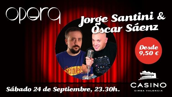 Jorge Santini y Oscar Sáenz, finalistas de los Premios Opera, en Casino Cirsa Valencia