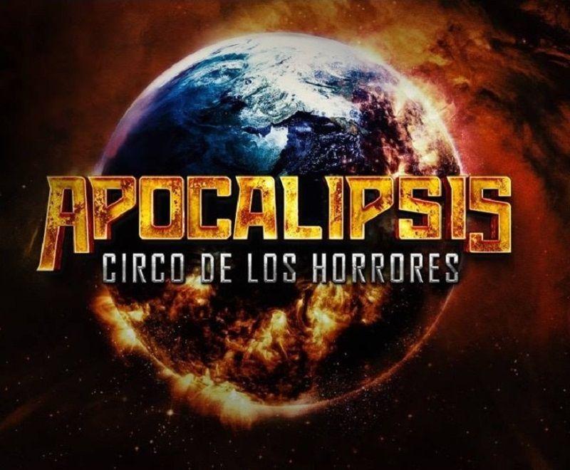 circo de lo horrores apocalipsis