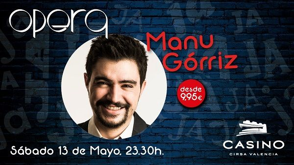 Manu Gorriz Casino Cirsa Valencia 1