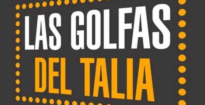 Las noches Golfas en el Teatro Talia