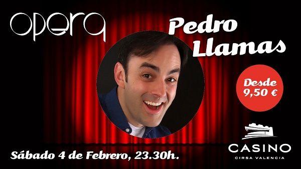 Pedro Llamas vuelve a Casino Cirsa Valencia con su humor rebelde valencia