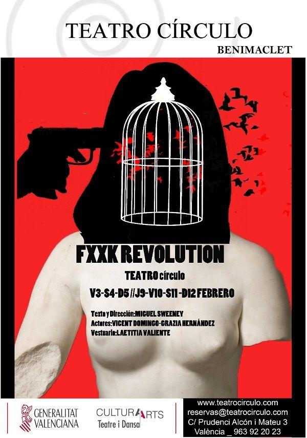 """""""FXXK REVOLUTION"""" en el Teatro Círculo valencia"""