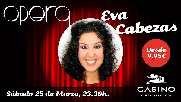 Eva Cabezas, humor desenfadado en la sala Ópera de Casino Cirsa Valencia