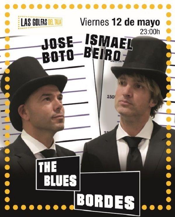 Ismael Beiro y José Boto son The Blues Bordes en el Talia valencia