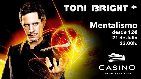 Toni Bright y los misterios de la mente en Casino Cirsa Valencia