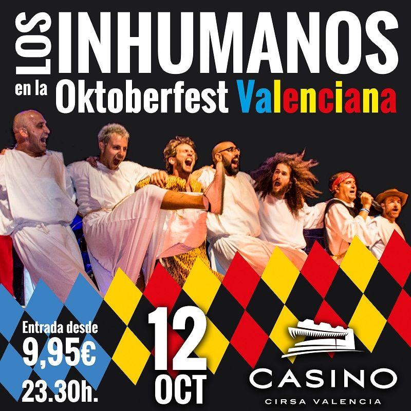 Inhumanos Oktoberfest Casino Cirsa Valencia