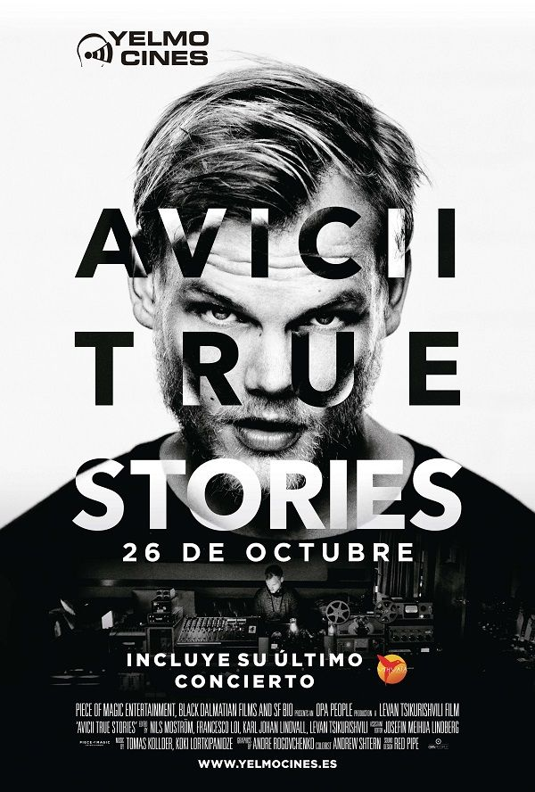 'True Stories', el documental sobre Avicii en Yelmo Cines valencia