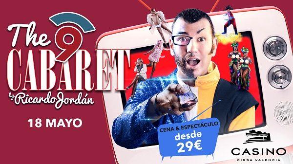 Cabaret, Casino Cirsa Valencia, Cena con Espectáculo