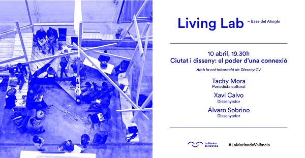 LivingLab en La Marina de València: ciudad y diseño