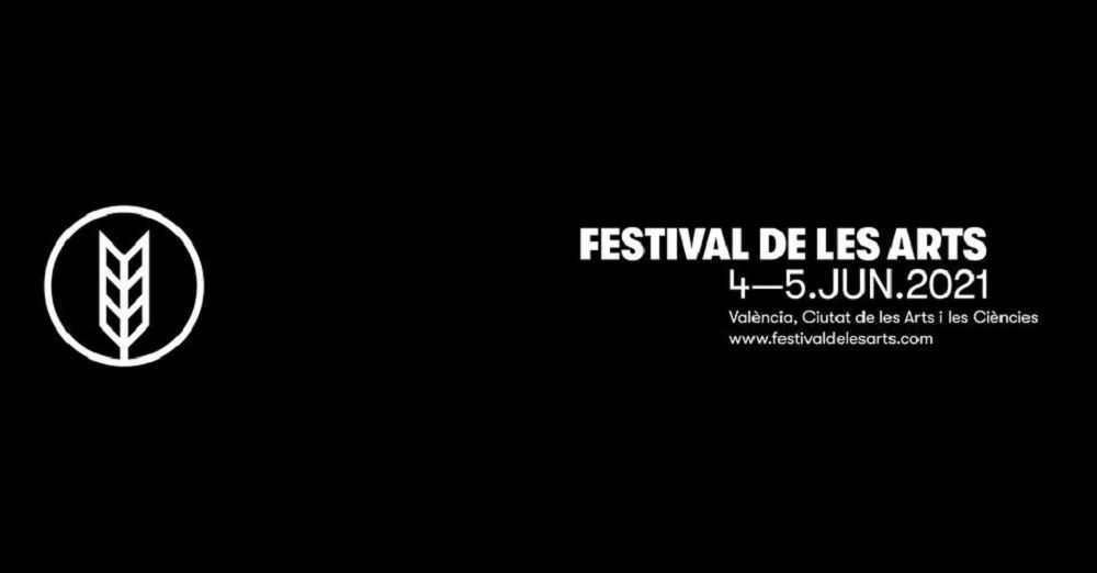 Festival de les Arts 2021 de Valencia valencia