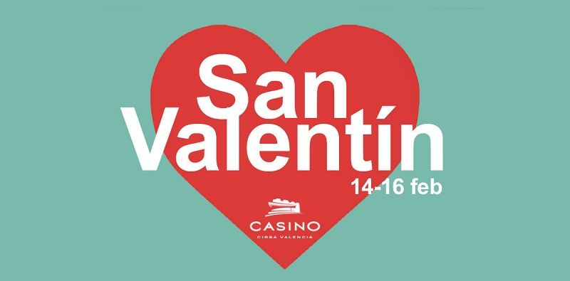 San Valentín Casino Cirsa Valencia 2020
