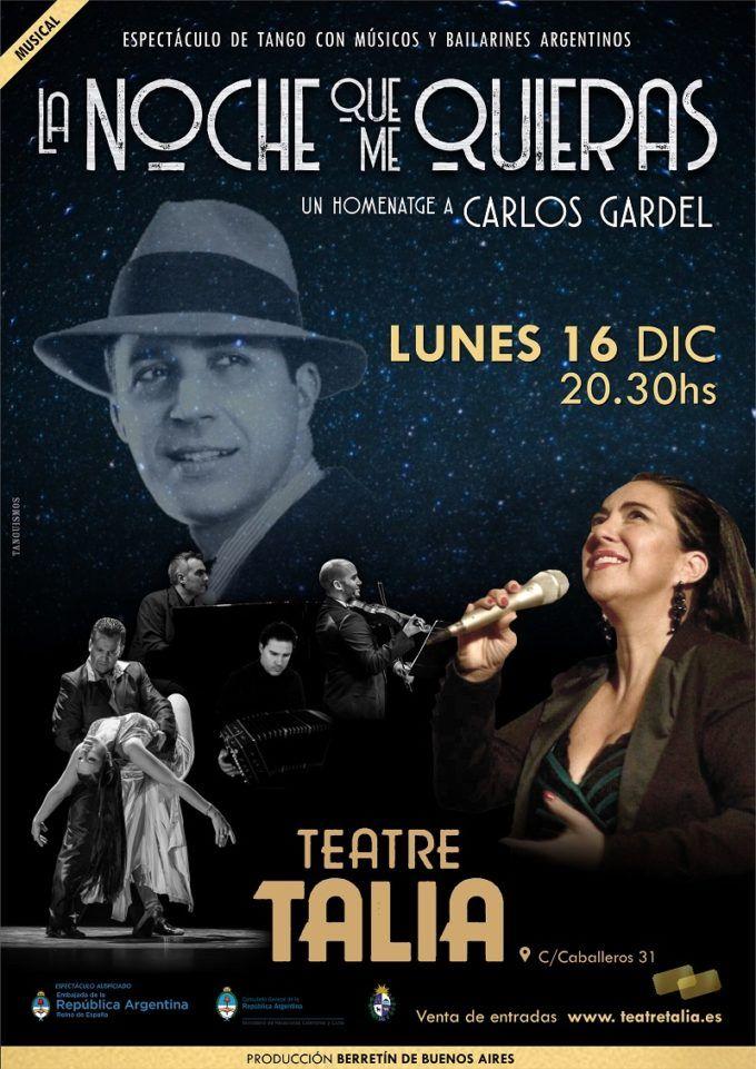 La noche que me quieras, un homenaje a Carlos Gardel