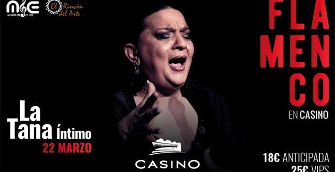 La Tana 22 marzo Casino Cirsa Valencia
