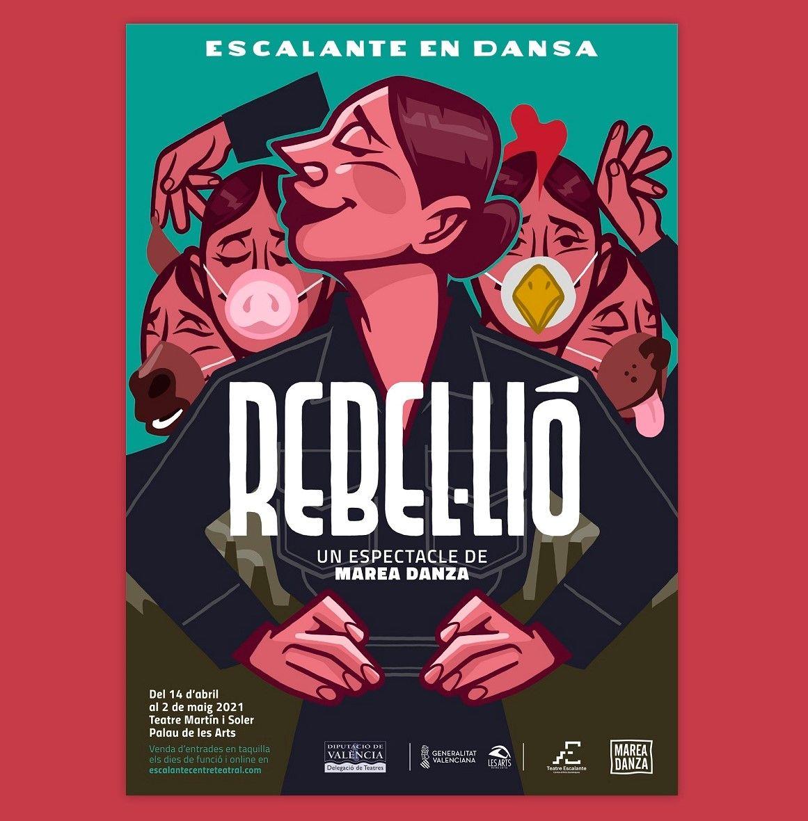 Rebel·lió, nueva producción del Escalante en el Palau de les Arts valencia